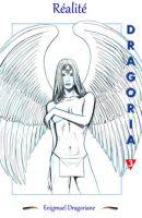 Dragoria 3 Réalité